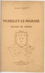 Armand Caillet et André Lesort - Puiselet-le-Marais, village de France.