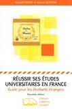 Armand Chanel et Vincent Plauchu - Réussir ses études universitaires en France - Guide pour les étudiants étrangers.