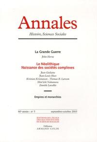 Jean Guilaine et Jean-Louis Huot - Annales Histoire, Sciences Sociales N° 5, Septembre-Octo : Le Néolithique : naissance des sociétés complexes.