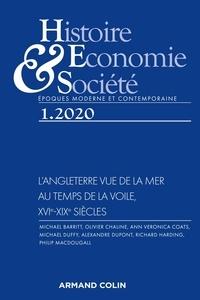 Armand Colin - Histoire, Economie & Société N° 1, mars 2020 : L'Angleterre vue de la mer - Au temps de la voile, XVIe-XIXe siècles.