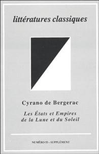 Jean-Charles Darmon et  Collectif - Littératures classiques N° 53, Supplément : Cyrano de Bergerac - Les Etats et Empires de la Lune et du Soleil.