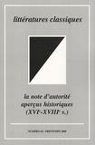 Jacques Dürrenmatt - Littératures classiques N° 64, Printemps 200 : La note d'autorité - Aperçus historiques (XVIe-XVIIIe siècles).