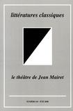 Bénédicte Louvat-Molozay - Littératures classiques N° 65, Eté 2008 : Le théâtre de Jean Mairet.