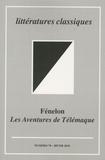 Jean-Philippe Grosperrin et Pierre Ronzeaud - Littératures classiques N° 70, Hiver 2010 : Fénelon - Les Aventures de Télémaque.