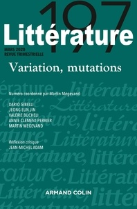 Armand Colin - Littératures N° 197, janvier 2020 : Variation, mutations.