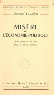 Armand Colombat et Charles Bettelheim - Misère de l'économie politique.