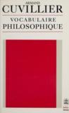 Armand Cuvillier - Vocabulaire philosophique.