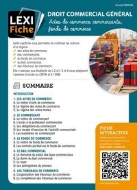 Armand Dadoun - Droit commercial général - Actes de commerce, commerçants, fonds de commerce.