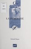 Armand Dayan et Paul Angoulvent - La publicité.