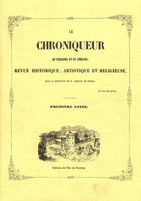 Armand de Siorac - Le Chroniqueur du Périgord et du Limousin - Revue historique, artistique et religieuse.