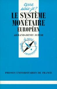 Armand-Denis Schor - Le système monétaire européen.