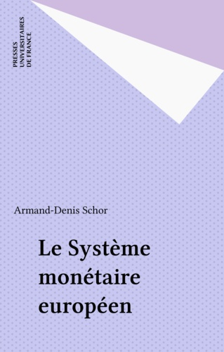 Le système monétaire européen 3e édition