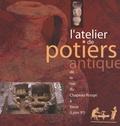 Armand Desbat et Cécile Batigne Vallet - L'atelier de potiers antique de la rue du Chapeau Rouge à Vaise (Lyon 9e).