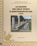 Armand Desbat et Odile Leblanc - La maison des dieux Océan à Saint-Romain-en-Gal (Rhône).