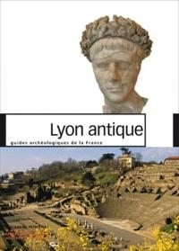 Armand Desbat et Hugues Savay-Guerraz - Lyon antique.