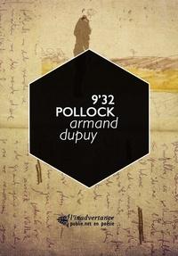 Armand Dupuy - 9'32 Pollock - fallu aller au bout pour taire.