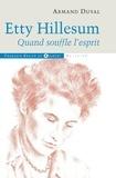 Armand Duval - Etty Hillesum - Quand souffle l'Esprit.