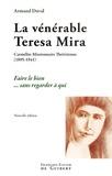 Armand Duval - La vénérable Teresa Mira - Carmélite Missionnaire Thérésienne (1895-1941) Faire le bien sans regarder à qui.