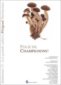 Romain Bondonneau - n°11 11 : Folie de champignons !.