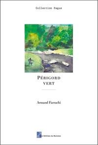 Armand Farrachi - Périgord vert.