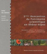 Armand Fayard - 5e Rencontres du Patrimoine scientifique en Rhône-Alpes - Patrimoine naturel : les inventaires ? Jeunes publics et biodiversité - Actes des Ateliers, Grenoble, les 6 et 7 décembre 2007.