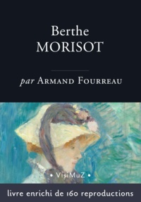 Armand Fourreau - Berthe Morisot.