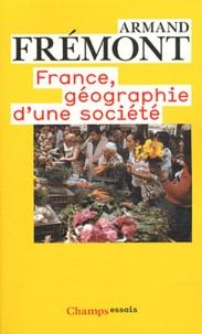 Armand Frémont - France, géographie d'une société.