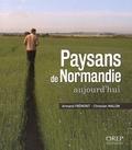 Armand Frémont et Christian Malon - Paysans de Normandie aujourd'hui.