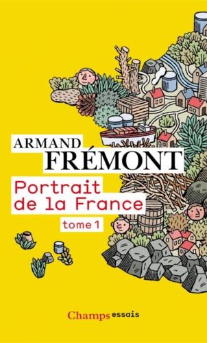 Portrait de la France. Tome 1, Alsace - Midi-Pyrénées