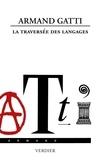 Armand Gatti - La traversée des langages.