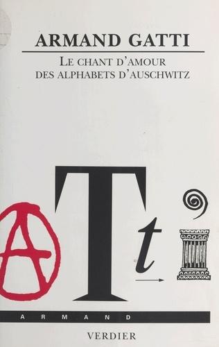Le chant d'amour des Alphabets d'Auschwitz
