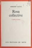 Armand Gatti - Rosa collective.