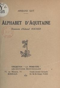 Armand Got et Edmond Rocher - Alphabet d'Aquitaine.