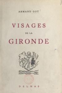 Armand Got et Paul Maureille - Visages de la Gironde.