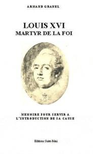 Louis XVI, martyr de la foi.pdf