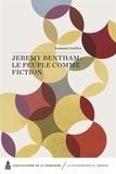 Armand Guillot - Jeremy Bentham : le peuple comme fiction.