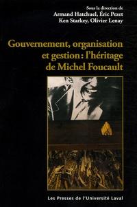 Armand Hatchuel et Eric Pezet - Gouvernement, organisation et entreprise : l'héritage de Michel Foucault.