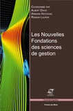 Armand Hatchuel et Albert David - Les nouvelles fondations des sciences de gestion - Elements d'épistémologie de la recherche en management.
