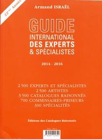 Armand Israël - Guide international des experts & spécialistes 2014-2016.