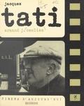 Armand-Jean Cauliez et Jacques Tati - Jacques Tati.