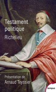 Testament politique - Armand Jean du Plessis Richelieu | Showmesound.org