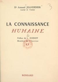 Armand Jeandidier et Lucien Cuénot - La connaissance humaine (2).