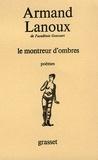 Armand Lanoux - Le montreur d'ombres.