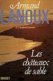 Armand Lanoux - Les châteaux de sable.