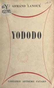 Armand Lanoux - Yododo.