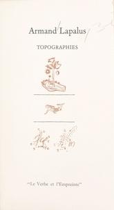 Armand Lapalus et Marc Pessin - Topographies.