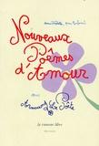 Armand Le Poête - Nouveaux Poèmes d'Amour.