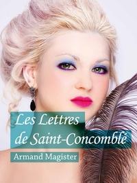 Armand Magister - Les Lettres de Saint-Concomblé.