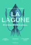 Armand Marie Leroi - La lagune - Et Aristote inventa la science.