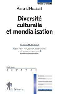 Armand Mattelart - Diversité culturelle et mondialisation.